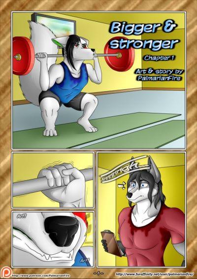 Bigger & Stronger